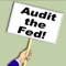 Audit the Federal Reserve Image
