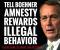 Tell Speaker John Boehner:  Amnesty Rewards Illegal Behavior! Image